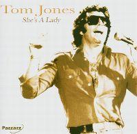 Cover Tom Jones - She's A Lady [2005]